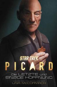 Star Trek – Picard Die letzte und einzige Hoffnung von Una McCormack