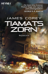 Tiamats Zorn von James Corey / The Expanse-Serie Band 8